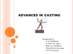 ADVANCES IN CASTING