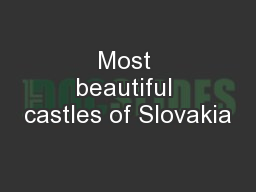 Most beautiful castles of Slovakia