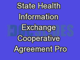 State Health Information Exchange Cooperative Agreement Pro