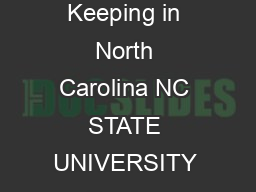 North Carolina Cooperative Extension Service North Carolina State University Keeping in North Carolina NC STATE UNIVERSITY Garden Chickens  Keeping Garden Chickens in North Carolina PowerPoint PPT Presentation