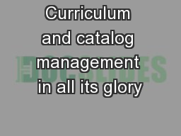 Curriculum and catalog management in all its glory