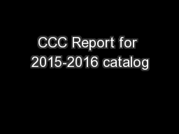 CCC Report for 2015-2016 catalog