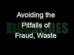 Avoiding the Pitfalls of Fraud, Waste & Abuse Complianc