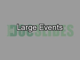 Large Events