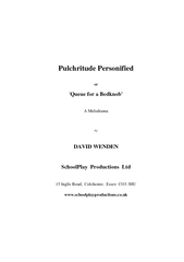 Pulchritude Personifiedor'Queue for a Bedknob'A MelodramabyDAVID WENDE