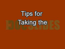 Tips for Taking the