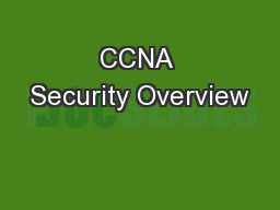 CCNA Security Overview PowerPoint Presentation, PPT - DocSlides
