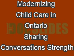 BLEED Modernizing Child Care in Ontario Sharing Conversations Strength