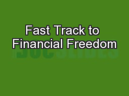 Fast Track to Financial Freedom