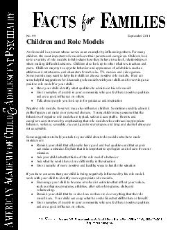 No  September   Children and Role Models A role model is a person whose serves as an example by influencing others