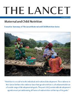 Maternal and Child Nutrition Executive Summary of The Lancet Maternal and Child Nutrition Series www