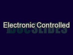 Electronic Controlled