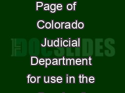 JDF  R  INSTRUCTIONS FOR COMPLETING WORKSHEETS A AND B MANUALLY Page of    Colorado Judicial Department for use in the Courts of Colorado COLORADO CHILD SUPPORT GUIDELINE Revised January