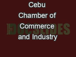 Cebu Chamber of Commerce and Industry PowerPoint PPT Presentation