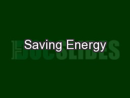Saving Energy PowerPoint PPT Presentation