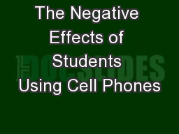 negative effects of cell phone Should kids be able to have their own cell phones i am not sure the cell phone is an important invention of the  but this can have positive and negative effects.