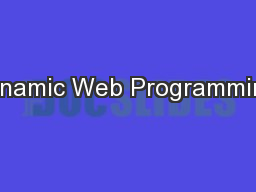Dynamic Web Programming: