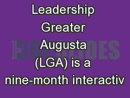 Leadership Greater Augusta (LGA) is a nine-month interactiv