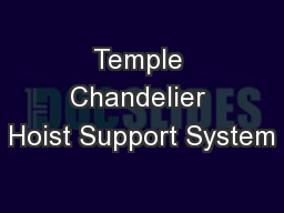 Temple Chandelier Hoist Support System PowerPoint PPT Presentation