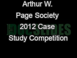 Arthur W. Page Society 2012 Case Study Competition
