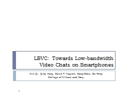 LBVC: Towards Low-bandwidth Video Chats on Smartphones