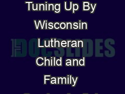 Christian Singles Tuning In and Tuning Up By Wisconsin Lutheran Child and Family Service April  I dont fit in at church PowerPoint PPT Presentation