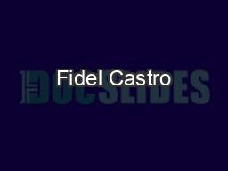 Fidel Castro PowerPoint PPT Presentation