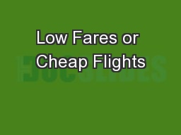 Low Fares or Cheap Flights