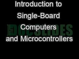 Introduction to Single-Board Computers and Microcontrollers