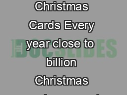 Top Tips for Buying Charity Christmas Cards Every year close to  billion Christmas cards are sent in the UK