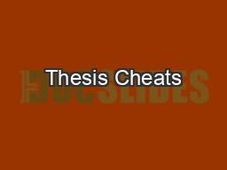 Thesis Cheats PowerPoint PPT Presentation