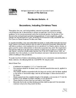 Michigan Department of Labor and Economic Growth Bureau of Fire Services Fire Marshal Bulletin   Decorations Including Christmas Trees Throughout the year and during holiday s easons in particular qu