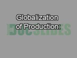 Globalization of Production: