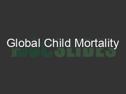Global Child Mortality