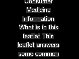 CIALIS tadalafil Consumer Medicine Information What is in this leaflet This leaflet answers some common questions about CIALIS