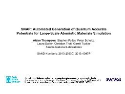 SNAP: Automated Generation of Quantum Accurate Potentials f PowerPoint PPT Presentation
