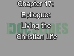 Chapter 17: Epilogue: Living the Christian Life