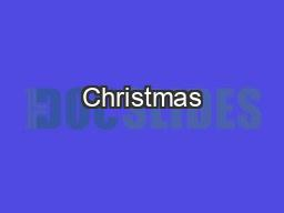 Christmas PowerPoint Presentation, PPT - DocSlides