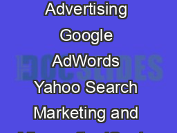 Keyword Advertising Google AdWords Yahoo Search Marketing and Microsoft adCenter