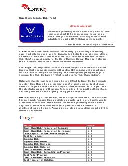 Case Study Superior Debt Relief eBrandz Appraisal We are now generating about  l