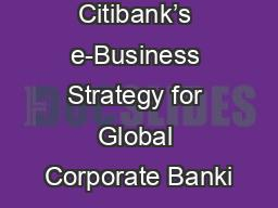 Citibank�s e-Business Strategy for Global Corporate Banki