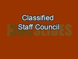 Classified Staff Council PowerPoint PPT Presentation