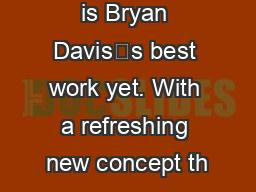 is Bryan Davis's best work yet. With a refreshing new concept th