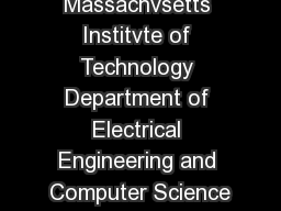 Massachvsetts Institvte of Technology Department of Electrical Engineering and Computer Science