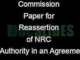 Sample Commission Paper for Reassertion of NRC Authority in an Agreeme PowerPoint PPT Presentation