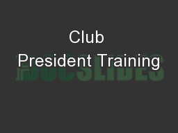 Club President Training PowerPoint PPT Presentation