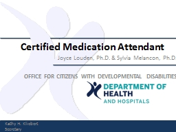 Certified Medication Attendant PowerPoint PPT Presentation