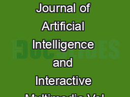 International Journal of Artificial Intelligence and Interactive Multimedia Vol