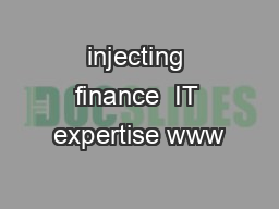 injecting finance  IT expertise www
