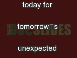 Prepare yourself today for tomorrow's unexpected situations ...